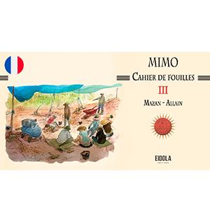 Mimo – Cahier de fouilles III – Numérique