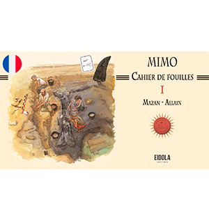 Mimo – Cahier de fouilles – Numérique