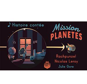 Mission Planètes – Conté
