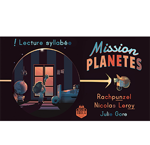 Mission Planètes – Syllabé